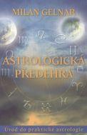 "Milan Gelnar - ""Astrologická předehra"""