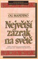 """Og Mandino - """"Největší zázrak na světě"""""""